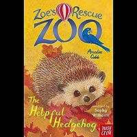 The Helpful Hedgehog (Zoe's Rescue Zoo)