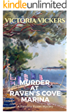Murder at Raven's Cove Marina (A Ramona Russet Mystery Book 1)
