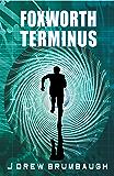 Foxworth Terminus