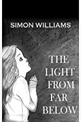 The Light From Far Below Kindle Edition
