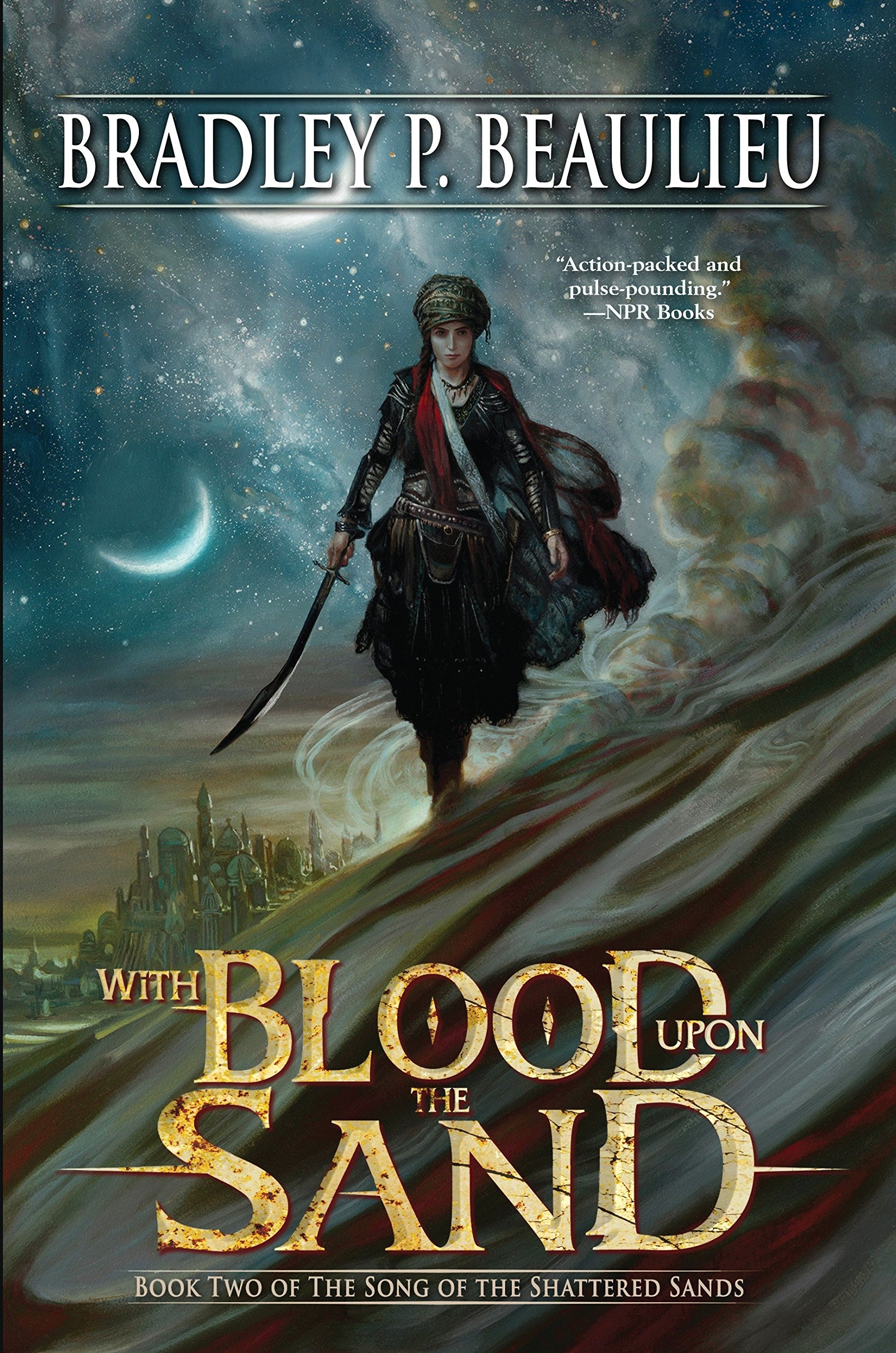 With Blood Upon the Sand Song of the Shattered Sands: Amazon ...