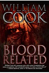 Blood Related: A brutal psychological serial killer thriller Kindle Edition