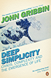 Deep Simplicity: Chaos, Complexity and the Emergence of Life (Penguin Press Science) (English Edition)