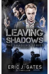 Leaving Shadows (the Shadows series Book 1) Kindle Edition