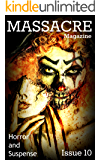 Massacre Magazine - Issue 10: Horror and Suspense
