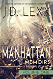 The Manhattan Memoirs: Volume One