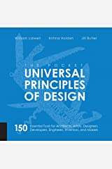 The Pocket Universal Principles of Design: 150 Essential Tools for Architects, Artists, Designers, Developers, Engineers, Inventors, and Makers Paperback