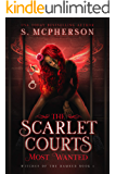 The Scarlet Court's Most Wanted (Witches of the Damned Book 1)