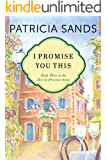 I Promise You This (Love in Provence Book 3)