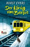 Der König von Berlin (German Edition)