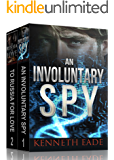 An Involuntary Spy Series Box Set One: Books one and two (English Edition)