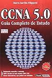 Ccna 5.0 - Guia Completo De Estudo