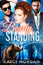 Bearly Standing (Bears of Southoak Book 6) (English Edition)