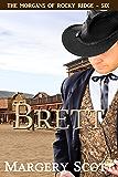 Brett (The Morgans of Rocky Ridge Book 6)