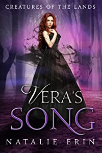 Vera's Song (Creatures of the Lands Book 2)