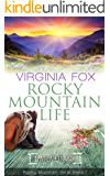 Rocky Mountain Life (Rocky Mountain Serie 7) (German Edition)