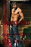 Darkened: An Avery Tywella Novel (Avery Tywella Series Book 1)