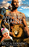 The Baby Shift: Maine (Shifter Babies of America Book 11)