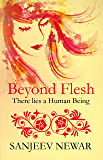 Beyond Flesh There lies a Human Being (Discover Hinduism Book 3)