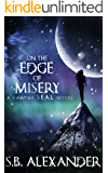 On the Edge of Misery (A Vampire SEAL Novel Book 4)
