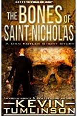 The Bones of Saint Nicholas (Dan Kotler) Kindle Edition