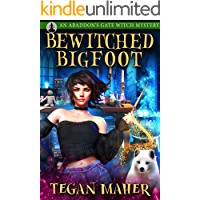 Bewitched Bigfoot: An Abaddon's Gate Witch Mystery Novella (Witches of Abaddon's Gate Book 3)