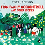Finn Family Moomintroll and Other Stories (Moomins Fiction)