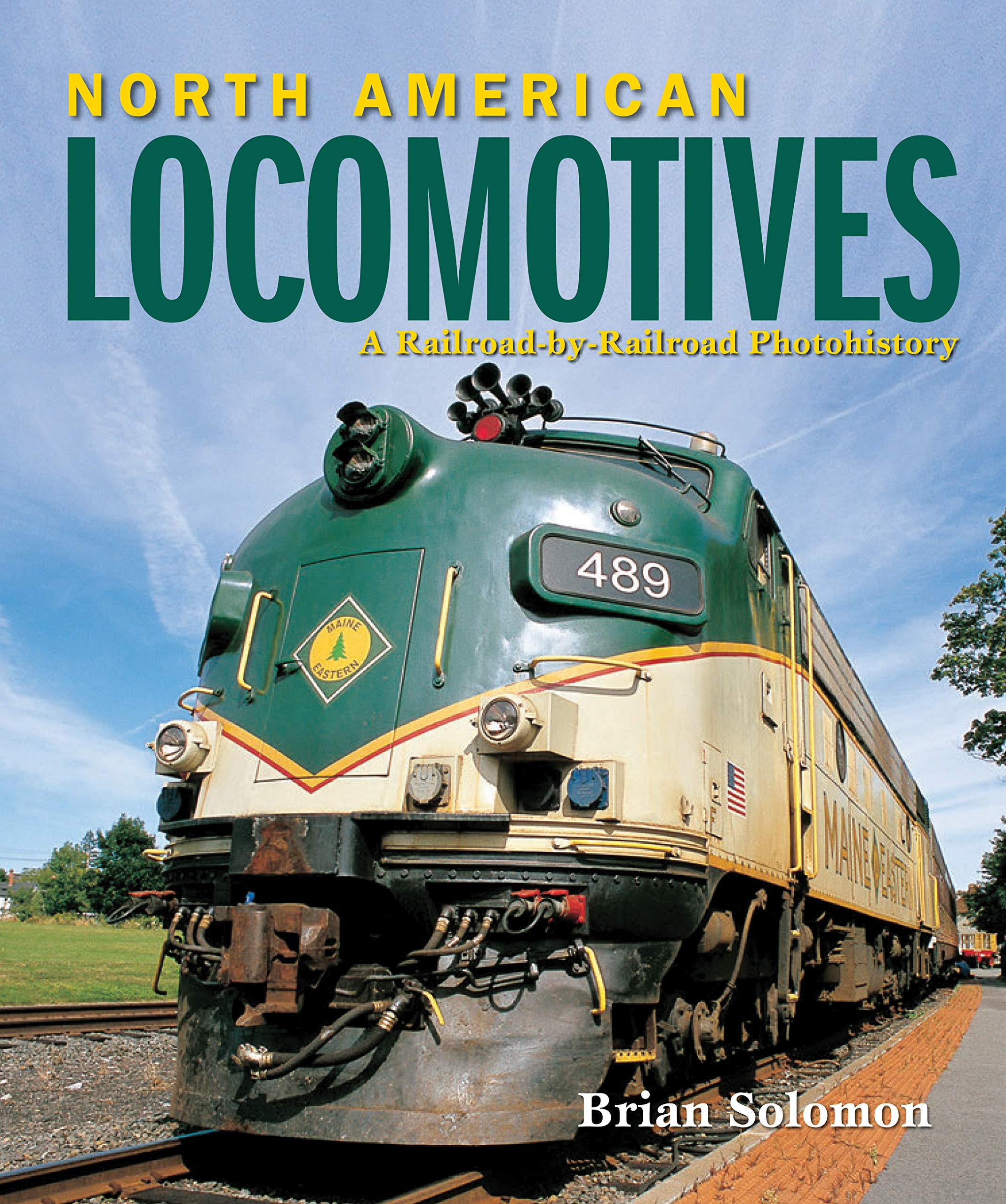 North American Locomotives Brian Solomon product image