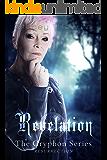 Revelation (Gryphon Series Book 7)