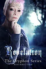 Revelation (Gryphon Series Book 7) Kindle Edition