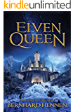 Elven Queen (The Saga of the Elven Book 3)