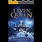 Elven Queen (The Saga of the Elven Book 3)