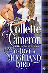 To Love a Highland Laird (Heart of a Scot Book 1) Kindle Edition