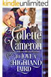To Love a Highland Laird (Heart of a Scot Book 1)