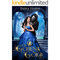 Of Goblins and Gold (Of Goblin Kings Book 1) (English Edition)