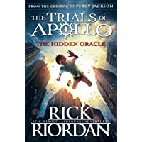 The Hidden Oracle: The Trials Of Apollo (Book 1)