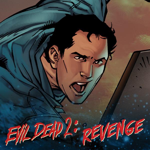 Evil Dead 2: Revenge of... (Issues) (10 Book Series)