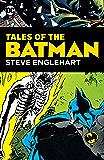 Tales of the Batman: Steve Englehart (Batman (1940-2011))
