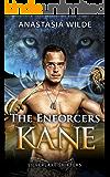 The Enforcers: KANE (Silverlake Shifters) (Silverlake Enforcers Book 1)