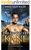The Enforcers: KANE (Silverlake Shifters) (Silverlake Enforcers Book 1)