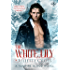 The White Lily (Vampire Blood Book 3)