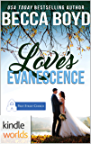 First Street Church Romances: Love's Evanescence (Kindle Worlds Novella) (Line of Fire Book 7)