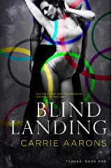 Blind Landing (Flipped Book 1) Kindle Edition
