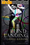 Blind Landing (Flipped Book 1)