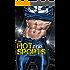 Hot for Sports: A Bad Boy Sports Romance: Sports Romance Series (Book 1)