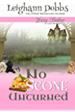 No Scone Unturned (Lexy Baker Cozy Mystery Series Book 12) (English Edition)