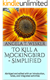 To Kill a Mockingbird Simplified: Abridged and edited with an introduction, notes, and integrated activities
