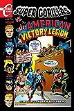 Super Gorillas vs the All-American Victory Legion #1