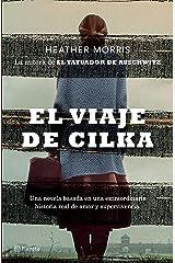 El viaje de Cilka (Edición mexicana) (Spanish Edition) Kindle Edition