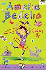 Amelia Bedelia Chapter Book #5: Amelia Bedelia Shapes Up Kindle Edition